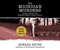 Michigan Murders - Edward Keyes - audiobook