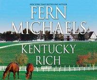Kentucky Rich - Fern Michaels - audiobook
