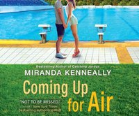 Coming Up for Air - Miranda Kenneally - audiobook