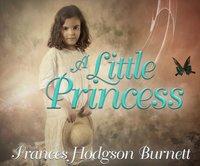 Little Princess - Frances Hodgson Burnett - audiobook