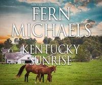 Kentucky Sunrise - Fern Michaels - audiobook