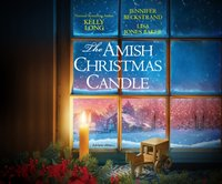 Amish Christmas Candle - Kelly Long - audiobook