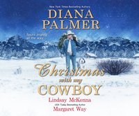 Christmas with My Cowboy - Diana Palmer - audiobook