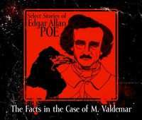 Facts in the Case of M. Valdemar