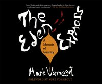 Eden Express - Mark Vonnegut - audiobook
