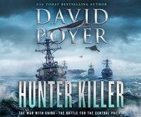 Hunter Killer - David Poyer - audiobook