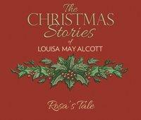 Rosa's Tale - Louisa May Alcott - audiobook
