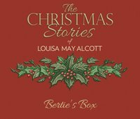 Bertie's Box - Louisa May Alcott - audiobook