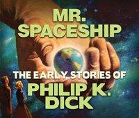 Mr. Spaceship - Philip K. Dick - audiobook