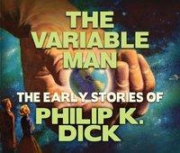 Variable Man - Philip K. Dick - audiobook