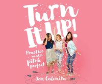 Turn It Up! - Jen Calonita - audiobook