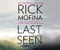 Last Seen - Rick Mofina - audiobook