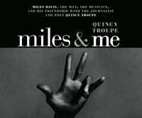Miles and Me - Quincy Troupe - audiobook