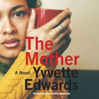 Mother - Yvvette Edwards - audiobook