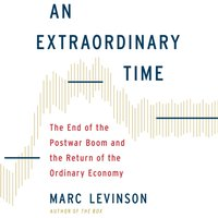 Extraordinary Time - Marc Levinson - audiobook