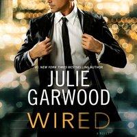 Wired - Julie Garwood - audiobook