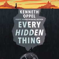 Every Hidden Thing - Kenneth Oppel - audiobook
