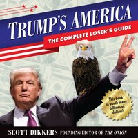 Trump's America - Scott Dikkers - audiobook