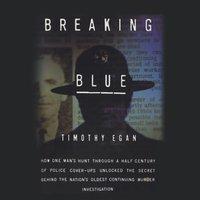 Breaking Blue - Timothy Egan - audiobook