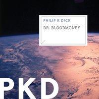 Dr. Bloodmoney - Philip K. Dick - audiobook