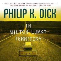 In Milton Lumky Territory - Philip K. Dick - audiobook