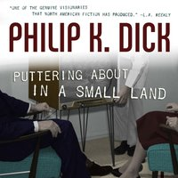Puttering About in a Small Land - Philip K. Dick - audiobook