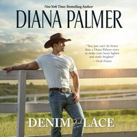 Denim and Lace - Diana Palmer - audiobook