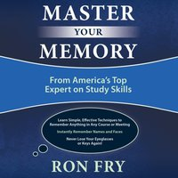 Master Your Memory - Ron Fry - audiobook