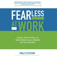 Fearless at Work - Molly Fletcher - audiobook
