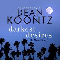 Darkest Desires - Dean Koontz - audiobook