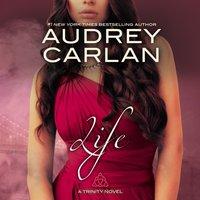 Life - Audrey Carlan - audiobook