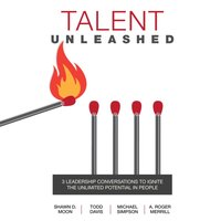 Talent Unleashed - Shawn D. Moon - audiobook
