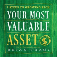 Your Most Valuable Asset - Brian Tracy - audiobook