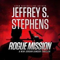 Rogue Mission - Jeffrey S. Stephens - audiobook