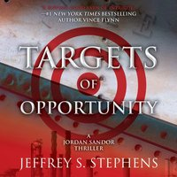 Targets of Opportunity - Jeffrey S. Stephens - audiobook
