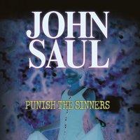 Punish the Sinners - John Saul - audiobook