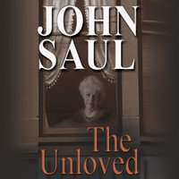 Unloved - John Saul - audiobook