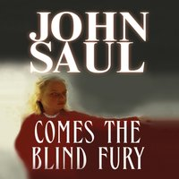 Comes the Blind Fury - John Saul - audiobook