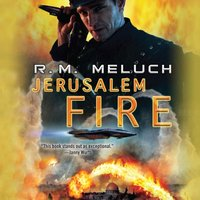 Jerusalem Fire - R.M. Meluch - audiobook