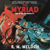 Myriad - R.M. Meluch - audiobook