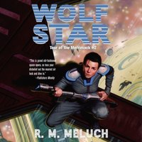 Wolf Star - R.M. Meluch - audiobook