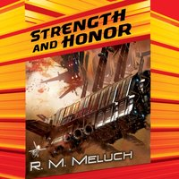 Strength and Honor - R.M. Meluch - audiobook