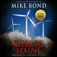 Killing Maine - Mike Bond - audiobook