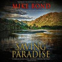 Saving Paradise - Mike Bond - audiobook