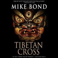 Tibetan Cross - Mike Bond - audiobook