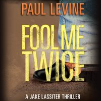 Fool Me Twice - Paul Levine - audiobook