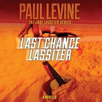 Last Chance Lassiter - Paul Levine - audiobook
