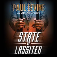 State vs. Lassiter - Paul Levine - audiobook