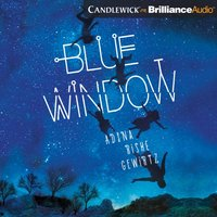 Blue Window - Adina Gewirtz - audiobook