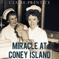 Miracle at Coney Island - Claire Prentice - audiobook